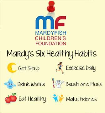 Mardy's six healthy habits: get sleep, drink water, eat healthy, exercise daily, brush and floss, make friends.
